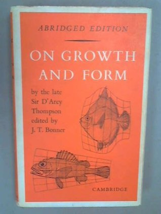 On Growth and Form Abridged Edition  by  DArcy Wentworth Thompson