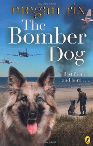 The Bomber Dog Megan Rix