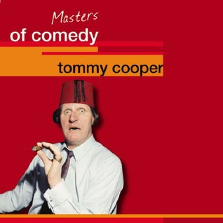 Tommy Cooper: Masters of Comedy Tommy Cooper