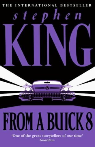 From A Buick 8 A Novel Stephen King