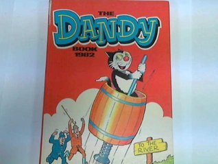 The Dandy Book 1982 D.C. Thomson & Company Limited