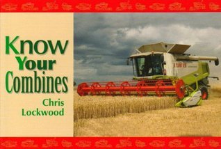 Know Your Combines Chris Lockwood