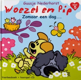 Woezel en Pip: Zomaar een dag...  by  Guusje Nederhorst