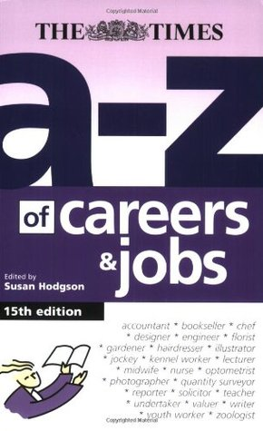 A-Z of Careers & Jobs Susan Hodgson