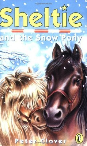 Sheltie And The Snow Pony  by  Peter Clover