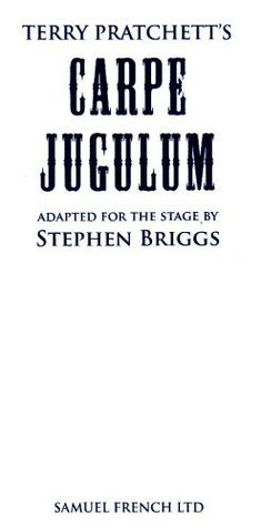 Carpe Jugulum: The Play Terry Pratchett