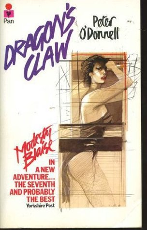 Dragons Claw (Modesty Blaise, #9)  by  Peter ODonnell