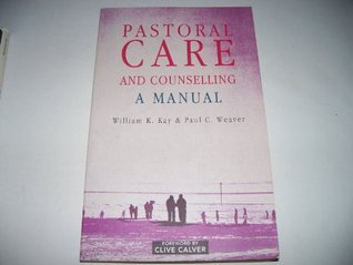 Pastoral Care And Counseling William K. Kay