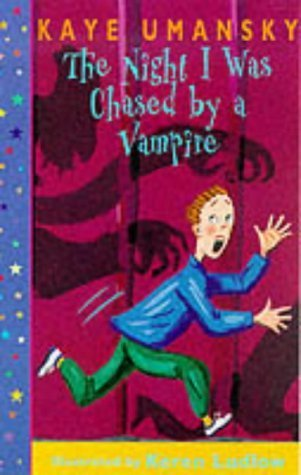 The Night I Was Chased By A Vampire (Dolphin Books)  by  Kaye Umansky