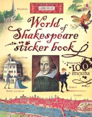 World Of Shakespeare Sticker Book  by  Rosie Dickins
