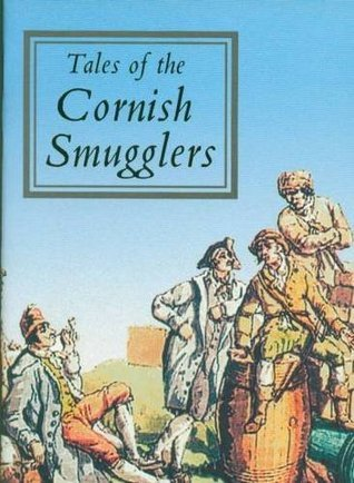 Tales of the Cornish Smugglers (Tor Mark series)  by  John Vivian