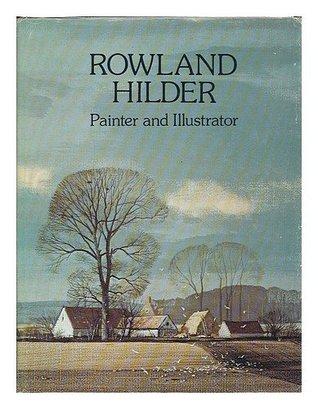 Rowland Hilder  by  John Noel Claude Lewis