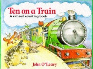 Ten on a Train John OLeary