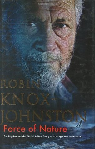 Force Of Nature  by  Robin Knox-Johnston