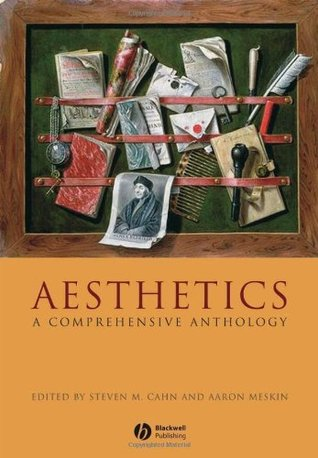 Aesthetics: A Comprehensive Anthology  by  Aaron Meskin