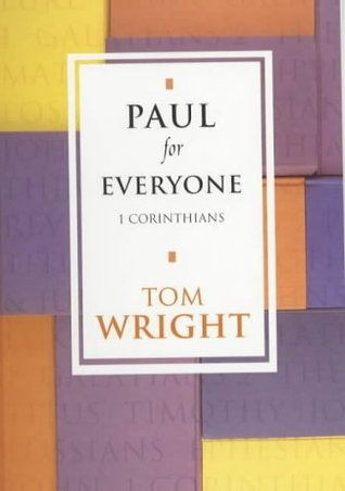 Paul for Every 1 Corinthians  by  N.T. Wright
