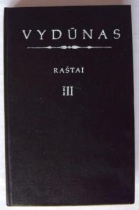 Raštai III tomas  by  Vydūnas
