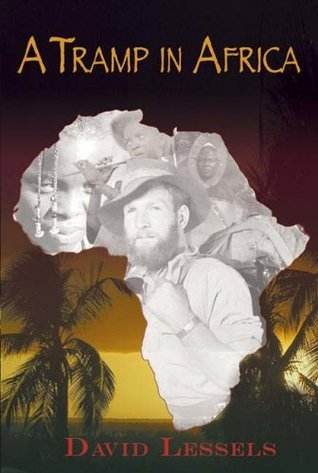 A Tramp in Africa  by  David Lessels
