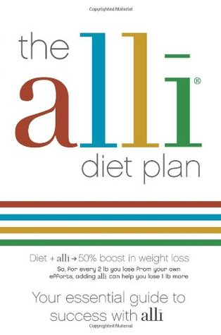The Alli Diet: Your Essential Guide to Success with Alli. Fiona Wilcock