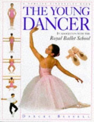 The Young Dancer  by  Darcey Bussell