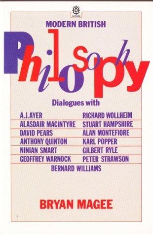 Modern British Philosophy  by  Brian Magee