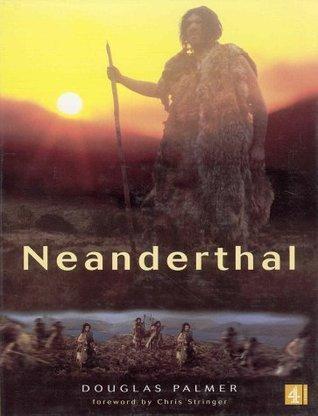 Neanderthal Douglas Palmer