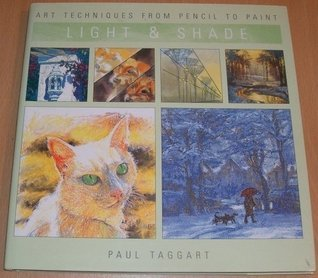 Light and Shade  by  Paul Taggart