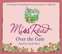 Over the Gate. Miss Read  by  Miss Read