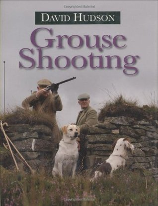 Grouse Shooting. David Hudson  by  David  Hudson