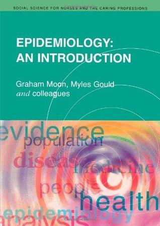 Epidemiology: An Introduction Graham Moon