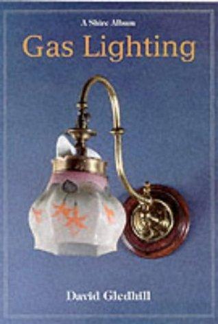 Gas Lighting  by  David  Gledhill