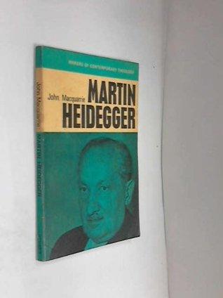 Martin Heidegger  by  John MacQuarrie