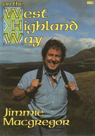 On The West Highland Way  by  Jimmie MacGregor