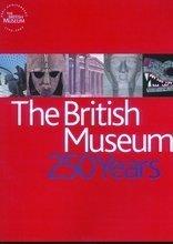The British Museum: 250 Years Marjorie Caygill