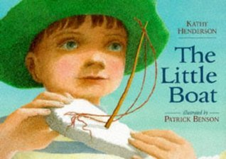 The Little Boat  by  Kathy Henderson