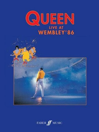 Queen: Live at Wembley 86: (Piano, Vocal, Guitar)  by  Queen