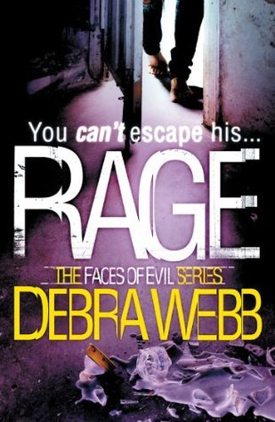 Rage (The Faces of Evil 4) Debra Webb