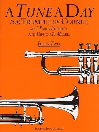 A Tune A Day For Trumpet Or Cornet Book Two: 2 Various