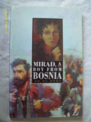 Mirad, Boy from Bosnia Ad De Bont