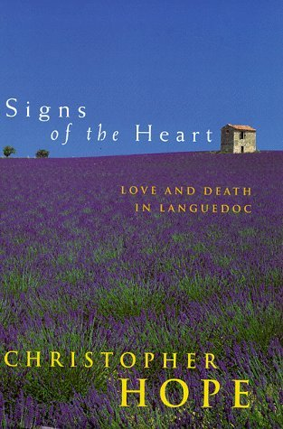 Signs of the Heart  by  Christopher Hope