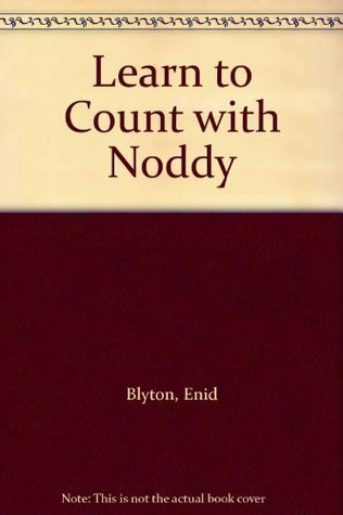Learn to Count with Noddy Enid Blyton