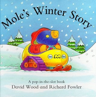 Moles Winter Story  by  David Wood
