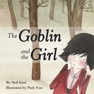 Goblin and the Girl Neil Irani