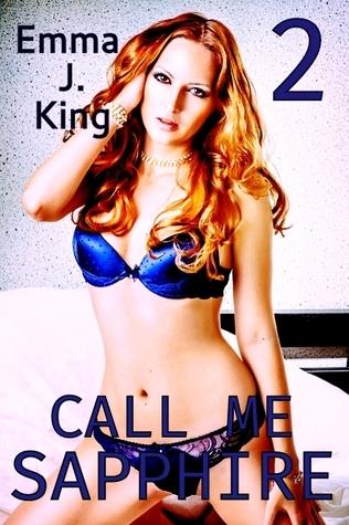 Call Me Sapphire  by  Emma J. King