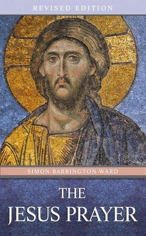 The Jesus Prayer Simon Barrington-Ward
