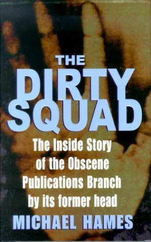 The Dirty Squad  by  Michael Hames