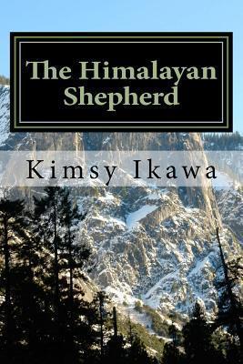 The Himalayan Shepherd Kimsy Ikawa