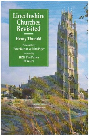 Lincolnshire Churches Revisited Henry Thorold