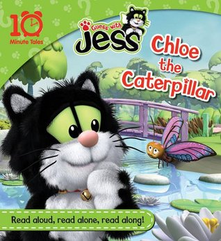 Chloe the Caterpillar: 10 Minute Tales Egmont