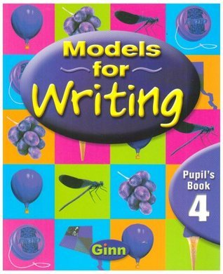 Models for Writing Year 4: Pupils Book  by  Chris Buckton